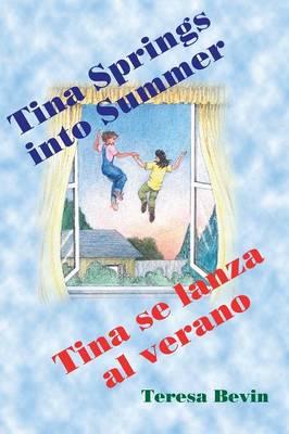 Tina Spring Into Summer / Tina Se Lanza Al Verano (Paperback)