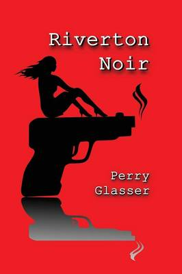 Riverton Noir (Paperback)