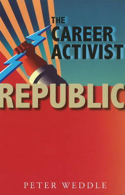 The Career Activist Republic (Paperback)