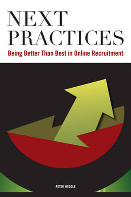 Next Practices: Doing Better Than Best in Online Recruitment (Paperback)