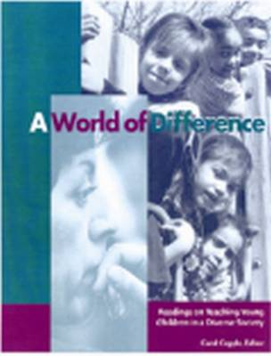 A World of Difference: Readings on Teaching Young Children in a Diverse Society (Paperback)