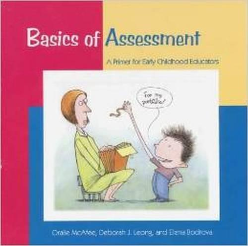 Basics of Assessment: A Primer for Early Childhood Professionals (Paperback)