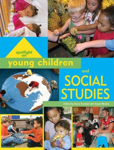 Spotlight on Young Children and Social Studies - Spotlight on Young Children (Paperback)