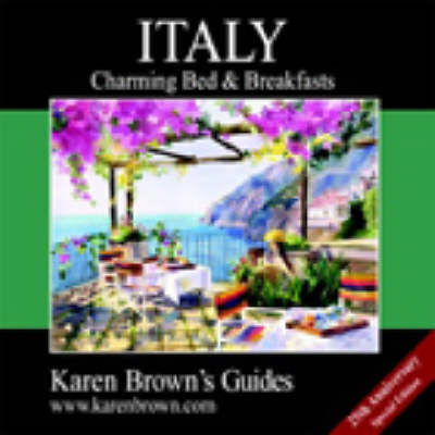 Karen Brown's Italy 2003: Charming Bed and Breakfasts (Paperback)