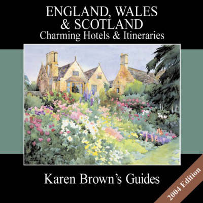 Karen Brown's England, Wales and Scotland 2004: Charming Bed and Breakfasts (Paperback)