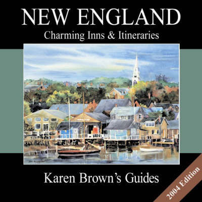 New England 2004: Charming Inns and Itineraries (Paperback)