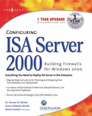 Configuring ISA Server 2000: Building Firewalls for Windows 2000 (Paperback)