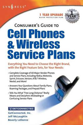 Consumers Guide to Cell Phones and Wireless Service Plans (Paperback)