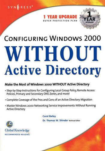 Configuring Windows 2000 without Active Directory (Paperback)