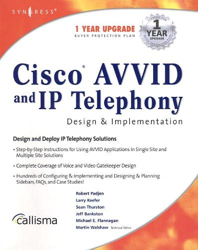 Cisco AVVID and IP Telephony Design and Implementation (Paperback)