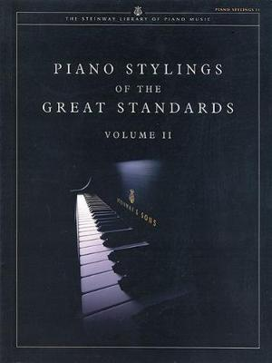 Piano Stylings of the Great Standards: v. 2 (Paperback)
