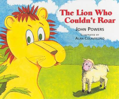 The Lion Who Couldn't Roar (Hardback)