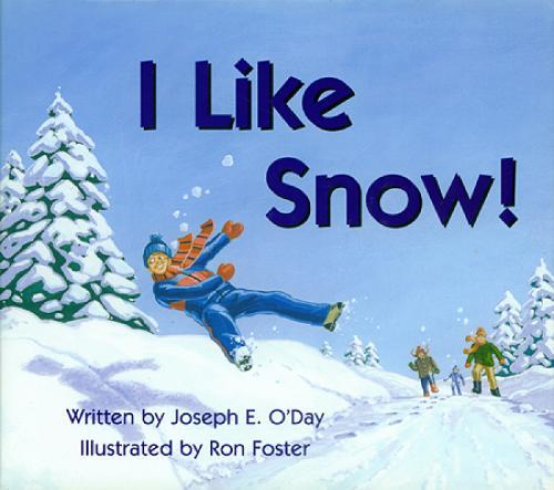 I Like Snow! (Hardback)