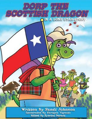 Book 6 - Dorp the Scottish Dragon in a Lone Star Story (Paperback)