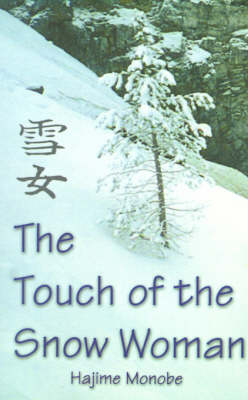 The Touch of the Snow Woman (Paperback)