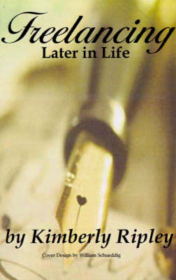 Freelancing Later in Life (Paperback)