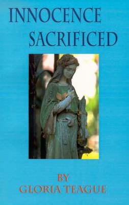 Innocence Sacrificed (Paperback)