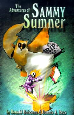 The Adventures of Sammy Sumner (Paperback)