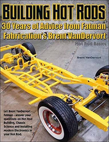 Hot Rod Tech: 30 Years of Fatman (Paperback)