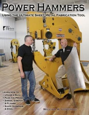 Power Hammers: Using the Ultimate Sheet Metal Fabrication Tool (Paperback)