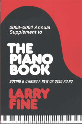 Piano Book 2003-2004: Buying and Owning a New or Used Paino (Paperback)