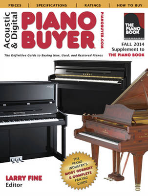 Acoustic & Digital Piano Buyer: Supplement to The Piano Book (Paperback)