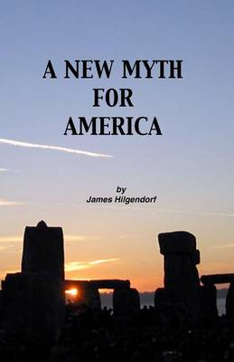 A New Myth for America (Paperback)