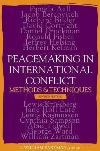 Peacemaking in International Conflict: Methods and Techniques (Hardback)