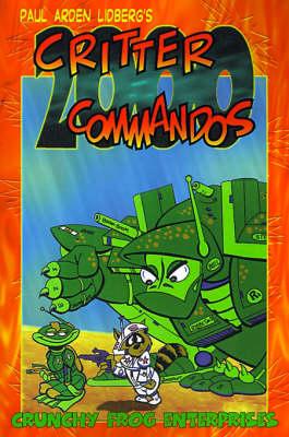 Crittur Commandoes 2000 (Paperback)