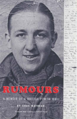 Rumours: A Memoir of a British POW in WWII (Paperback)