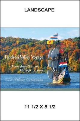 Hudson Valley Voyage: Through the Seasons, Through the Years (Hardback)