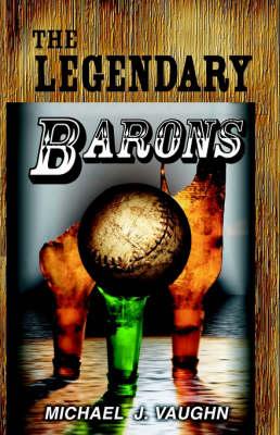 The Legendary Barons (Paperback)