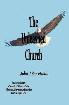 The Unleashed Church (Paperback)