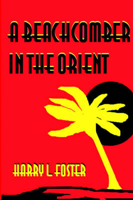 A Beachcomber in the Orient (Paperback)