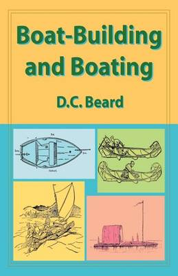 Boat-building and Boating (Paperback)