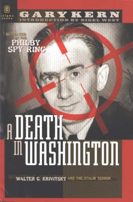 A Death in Washington: Walter G. Krivitsky and the Stalin Terror (Hardback)