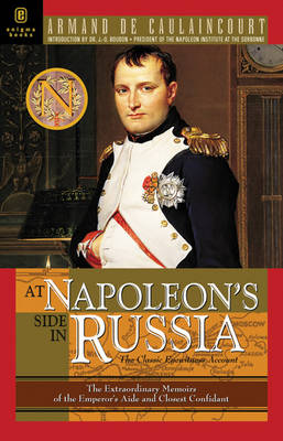 At Napoleon's Side in Russia (Hardback)