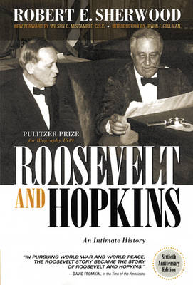Roosevelt and Hopkins: An Intimate History (Paperback)