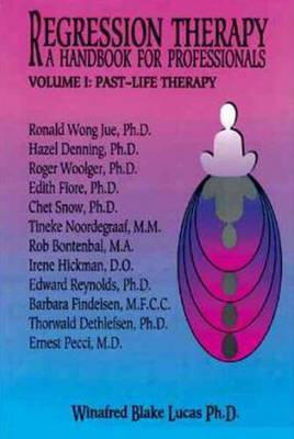 Regression Therapy -- 2-Volume Set: A Handbook for Professionals (Paperback)