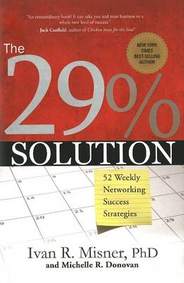 29% Solution: 52 Weekly Networking Sucess Strategies (Hardback)