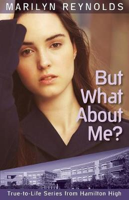 But What about Me? - Hamilton High True-To-Life (Paperback)