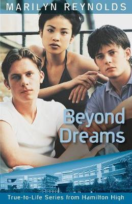 Beyond Dreams - Hamilton High True-To-Life (Paperback)