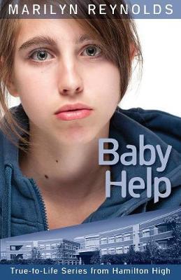 Baby Help - Hamilton High True-To-Life (Paperback)