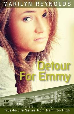 Detour for Emmy - Hamilton High True-To-Life (Paperback)
