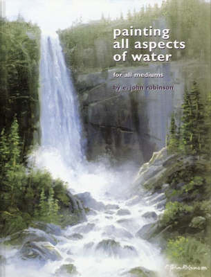 Painting All Aspects of Water for All Mediums (Hardback)