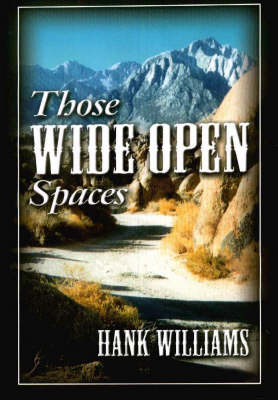 Those Wide Open Spaces (Hardback)