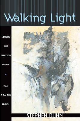 Walking Light: Memoirs and Essays on Poetry - American Reader (Paperback) 4.00 (Paperback)