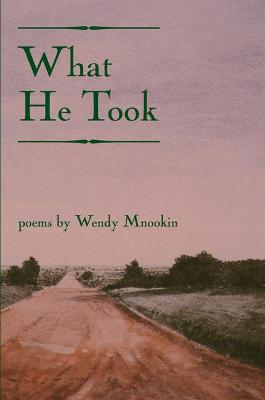 What He Took - American Poets Continuum (Paperback) 71.00 (Paperback)