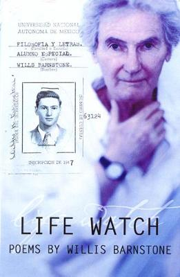 Life Watch: A Circle of Ninety-One Nights - American Poets Continuum (Paperback) 77 (Paperback)
