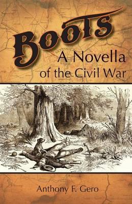 Boots: A Novella of the Civil War (Paperback)